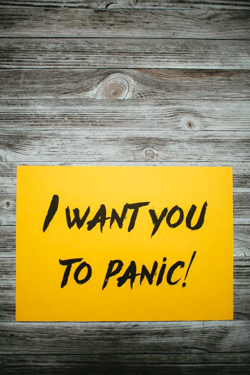 "brain says ""I want you to panic."""